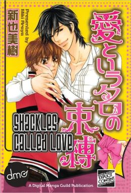 Shackles Called Love (Yaoi Manga)