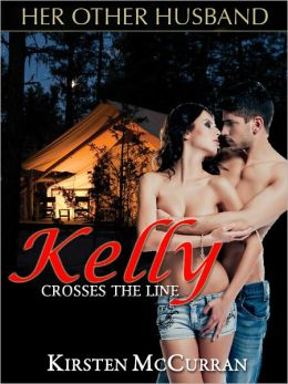 Her Other Husband 3: Kelly Crosses the Line