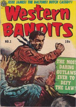Western Bandits Number 1 Western Comic Book