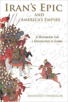 Iran's Epic and America's Empire