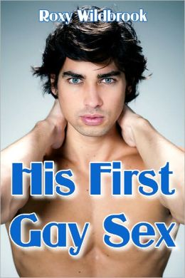 His First Gay Sex (Gay First Time Erotica)