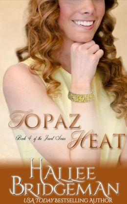 Topaz Heat: The Jewel Series