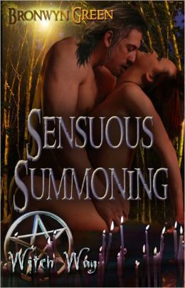 Sensuous Summoning (Paranormal Erotic Romance, Witch Way Series)