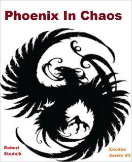Phoenix In Chaos