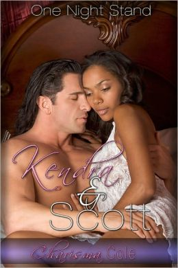 Kendra and Scott (Interracial Erotica)
