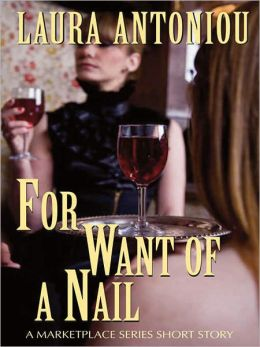 For Want of a Nail: A Marketplace Short Story