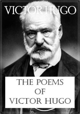 The Poems of Victor Hugo