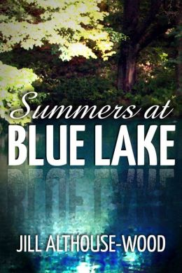Summers at Blue Lake