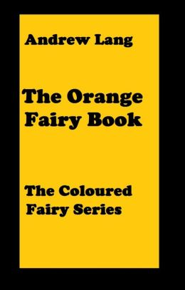 The Orange Fairy Book(error free transcription)