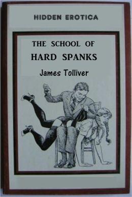 The School of Hard Spanks