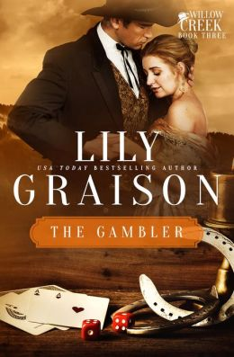 The Gambler: A Willow Creek Series Novella