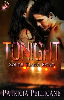 Tonight (South Tiana Road Series, Contemporary Erotic Romance)