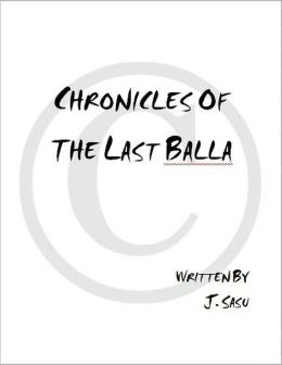 Chronicles of the Last Balla