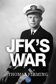 Book Cover Image. Title: JFK's War, Author: Thomas Fleming