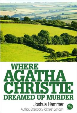 Where Agatha Christie Dreamed Up Murder