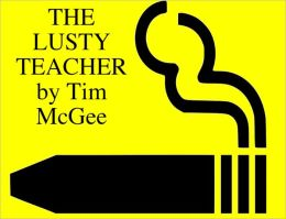 THE LUSTY TEACHER