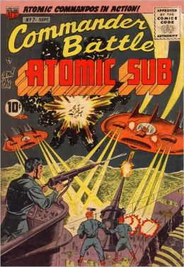 Commander Battle and the Atomic Sub #7