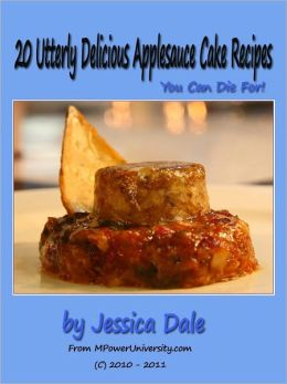 20 Utterly Delicious Applesauce Cake Recipes You Can Die For!