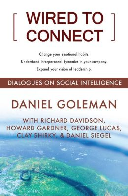 Wired to Connect: Dialogues on Social Intelligence