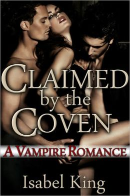 Claimed By The Coven: A Vampire Romance (Amber's Story, Part 2)