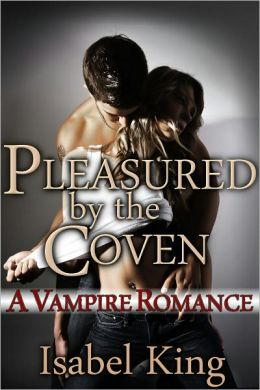 Pleasured By The Coven: A Vampire Romance (Amber's Story, Part 3)
