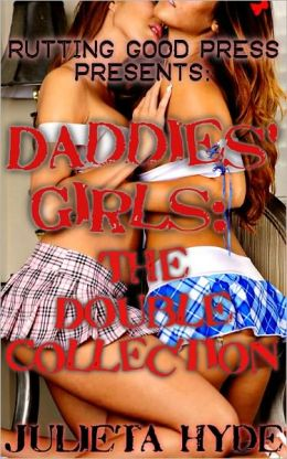 Daddies' Girls: The Double Collection