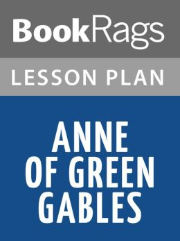 Anne of Green Gables Lesson Plans