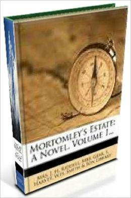 Mortomley's Estate, All 3 volumes in 1