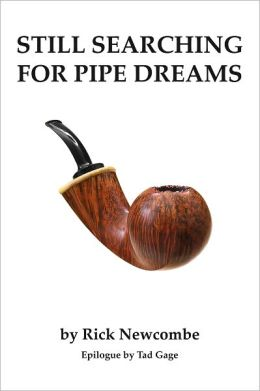 Still Searching for Pipe Dreams
