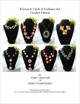 8 Flower and Circle Necklaces Crochet Pattern