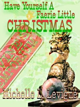 Have Yourself A Faerie Little Christmas