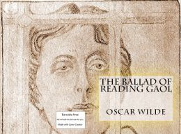 99 Cent The Ballad of Reading Gaol ( poem, poems, poet, poetry, William Shakespeare, literature, Edgar Allan poem, plays, works )