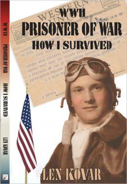 WWII Prisoner of War: How I Survived