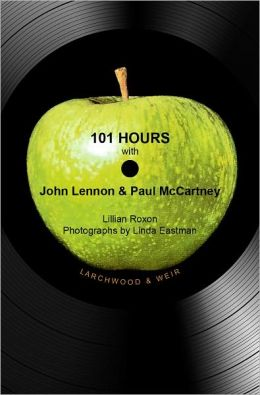 101 Hours with John Lennon & Paul McCartney: The Beatles Unveil Apple