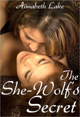The She-Wolf's Secret: Seduced by the She-Wolf #2 (Lesbian Werewolf Erotica)