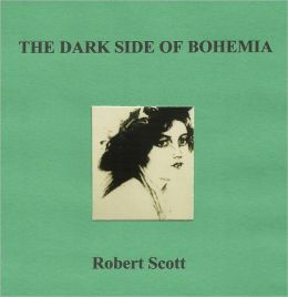THE DARK SIDE OF BOHEMIA