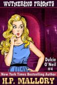 Wuthering Frights: The Dulcie O'Neil Series, Book 4 (Paranormal Romance)