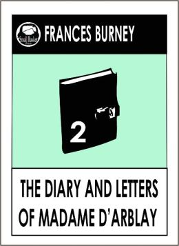The Diary of Madame D'Arblay Part 2