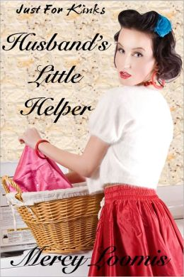 Husband's Little Helper: an Erotic Short Story