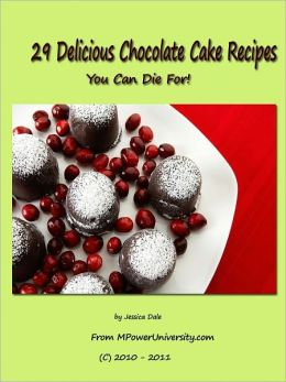 29 Delicious Chocolate Cake Recipes You Can Die For!