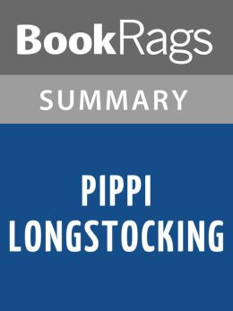 Pippi Longstocking by Astrid Lindgren l Summary & Study Guide