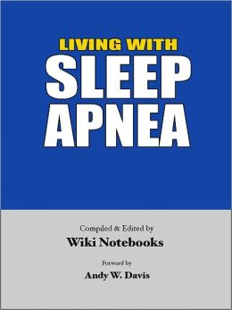 Living with Sleep Apnea: Wiki Notebook