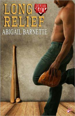 Long Relief (Contemporary Romance, Baseball, Hardball Series)