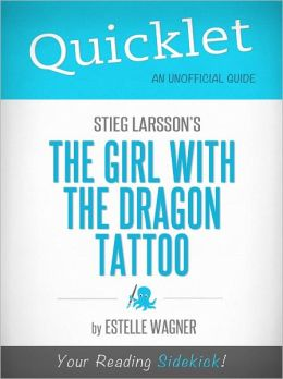 Quicklet on Stieg Larsoon's The Girl with the Dragon Tattoo