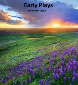 99 Cent Early Plays ( anon, Early, ere long,game, play, pastime, amusement, artistry, trifling)