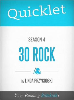 Quicklet on 30 Rock Season 4