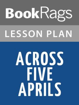Across Five Aprils Lesson Plans