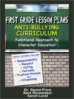 First Grade Lesson Plans: Anti-bullying Curriculum