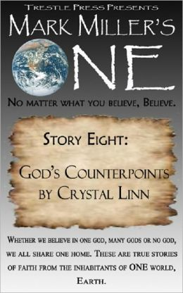 Mark Miller's One - Volume 8- God's Counterpoints