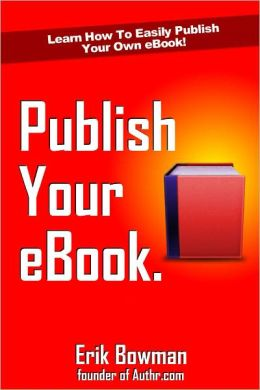 How To Publish Your eBook